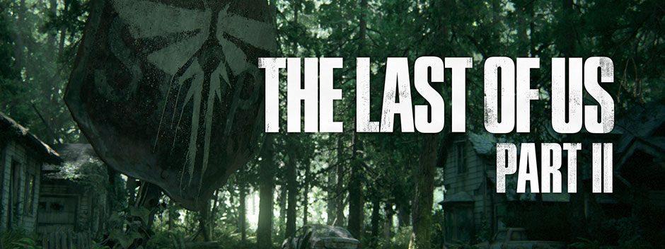Путешествие Джоэла и Элли продолжится в The Last of Us Part II