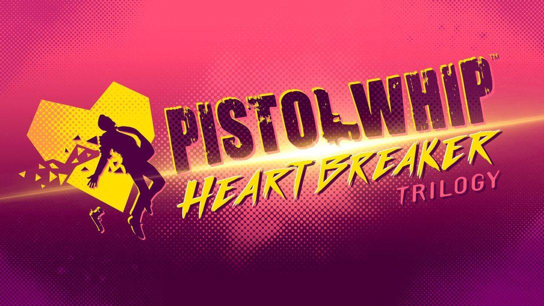 Обновление The Heartbreaker Trilogy для Pistol Whip уже доступно для загрузки