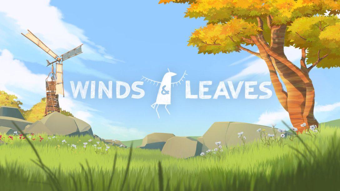 Выращивайте леса в Winds & Leaves, эксклюзиве для PS VR, который выйдет этой весной