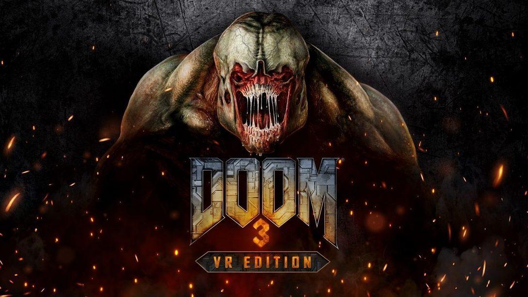 Загляните в глаза кошмарам в DOOM 3: VR Edition для PlayStation VR