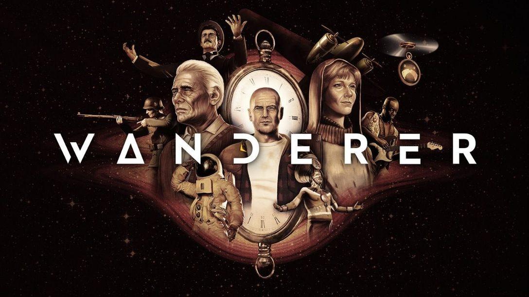 Путешествуйте во времени в виртуальной реальности и измените ход истории вместе с Wanderer