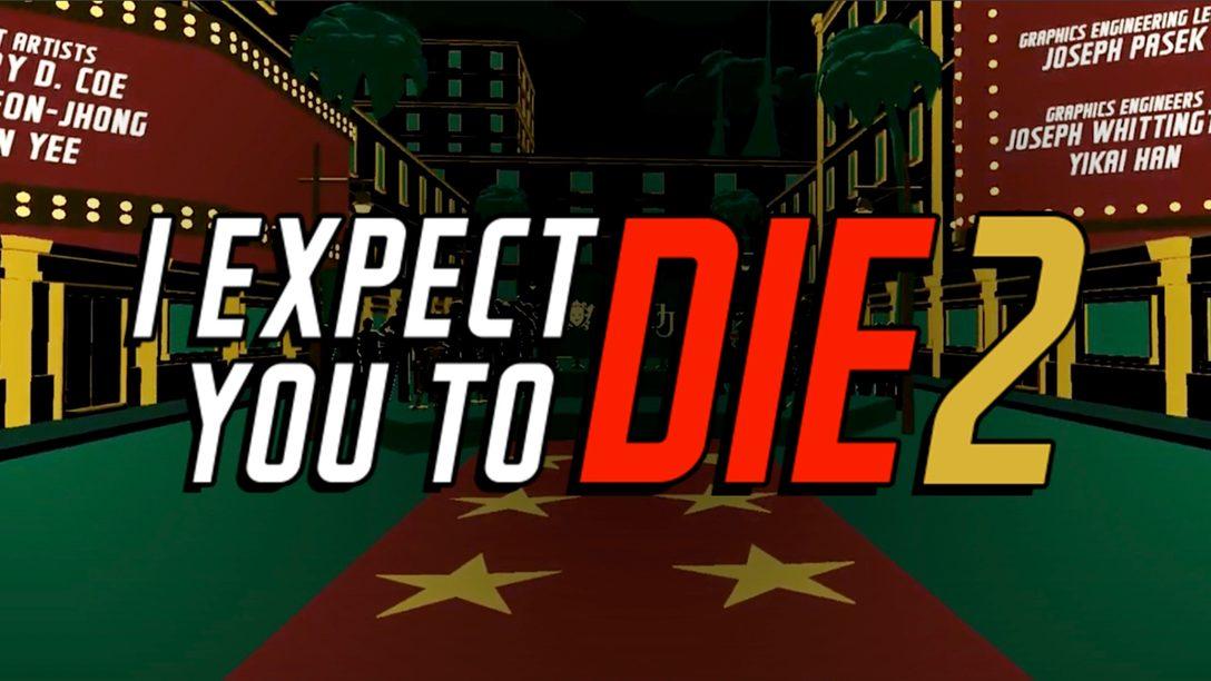 I Expect You To Die 2 появится к продаже 24 августа